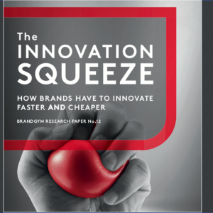 Innovate faster & cheaper to beat 'the innovation squeeze': brandgym research 12